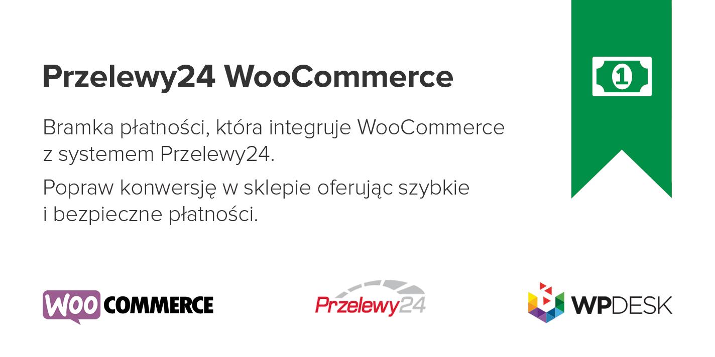 49affe29a60562 Demo - Zobacz wtyczkę w akcji. Opis; Opinie (16). Wtyczka Przelewy24  WooCommerce umożliwia prostą integrację sklepu internetowego ...