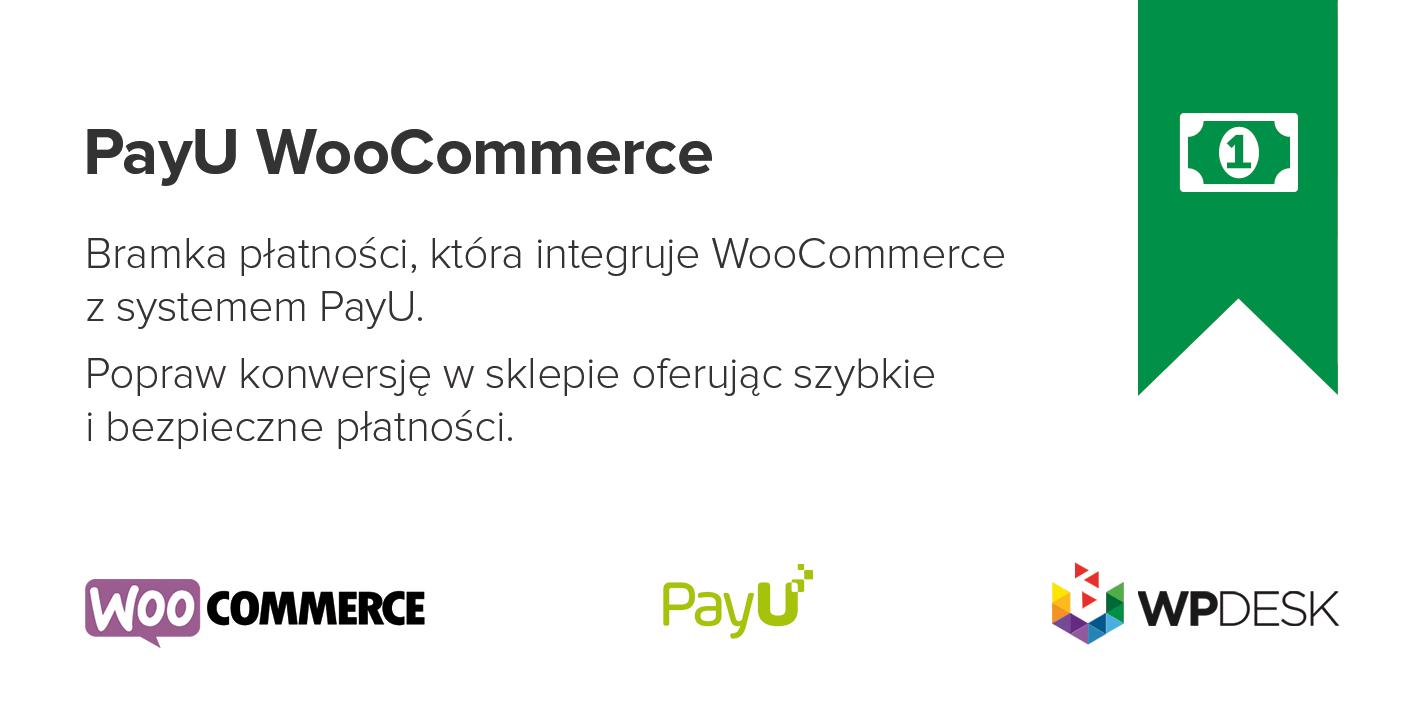 cee8f265110f90 PayU WooCommerce - Wtyczka - Najszybsza Integracja