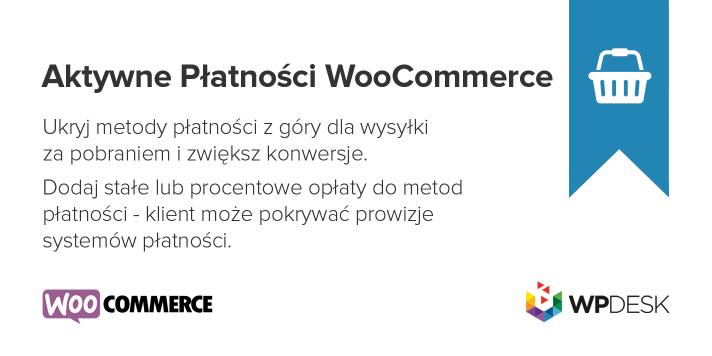 Aktywne Płatności WooCommerce