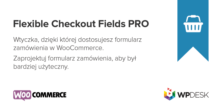 flexible-checkout-fields-pro-wtyczka-woocommerce