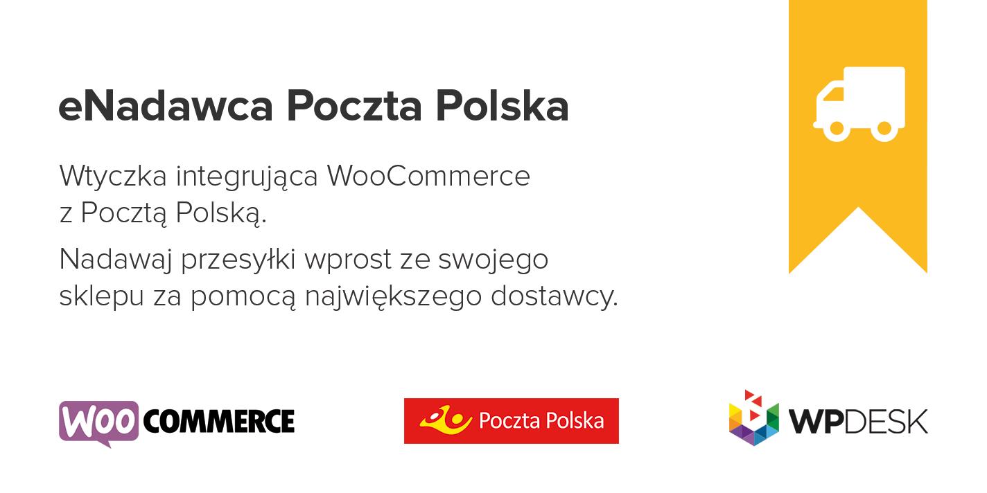 a74f6d028f155f eNadawca Poczta Polska - WooCommerce Integracja