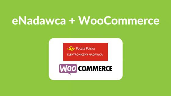 eNadawca Poczta Polska WooCommerce