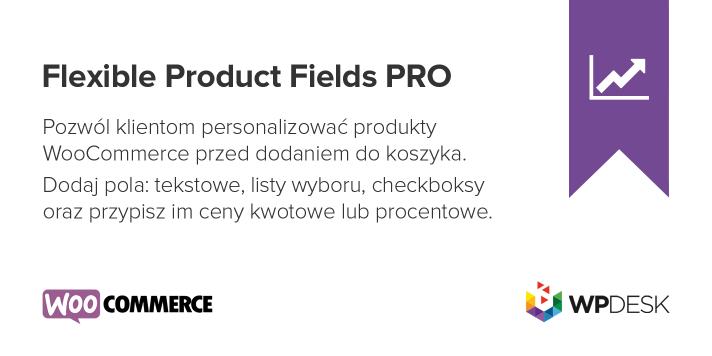 flexible-product-fields-wtyczka-woo