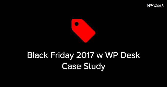 Podsumowanie Black Friday w WP Desk