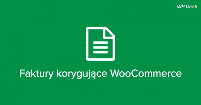 Faktury korygujące WooCommerce
