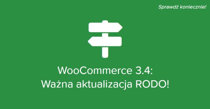 WooCommerce 3.4 – nowości w zakresie RODO i nie tylko