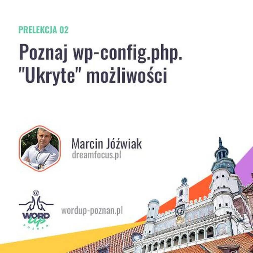 WordUp Poznań - Ukryte możliwości wp-config.php
