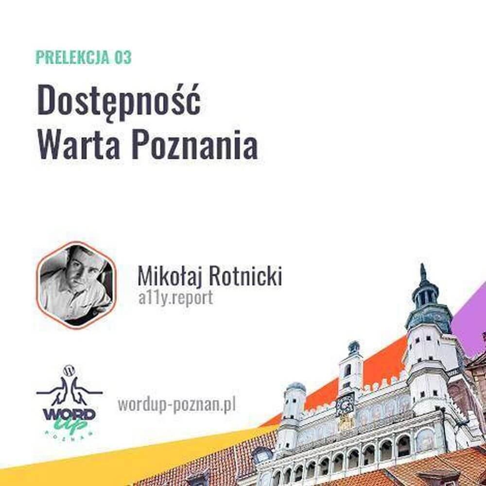 WordUp Poznań - Dostępność warta Poznania