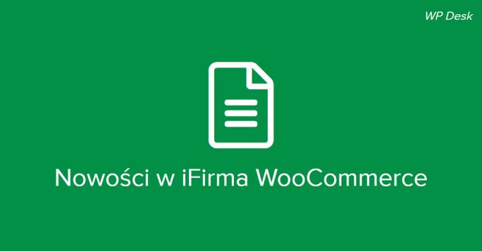 Nowości w iFirma WooCommerce