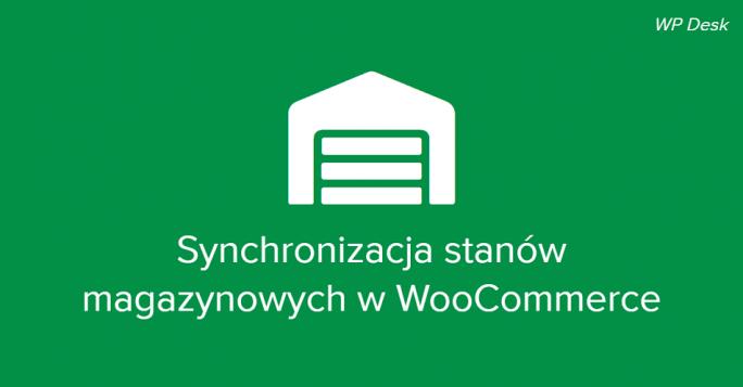 Synchronizacja stanów magazynowych WooCommerce