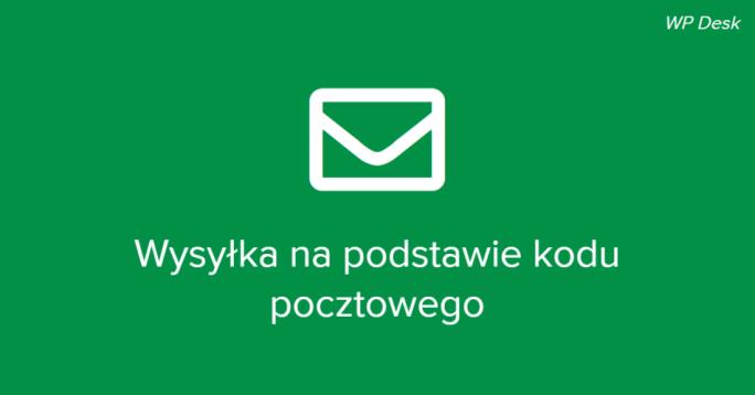 wysyłka na podstawie kodu pocztowego