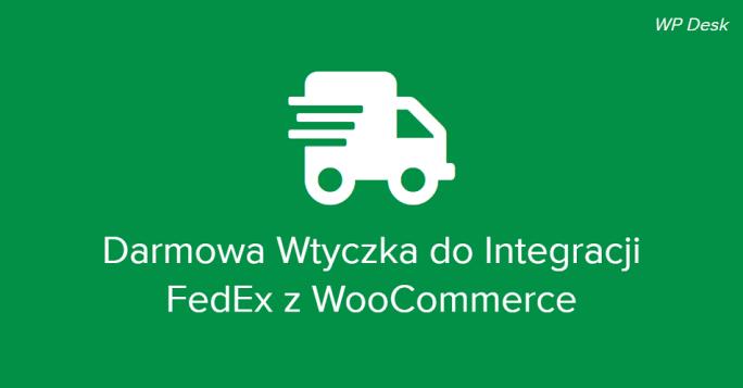 Darmowa wtyczka do integracji FedEx z WooCommerce