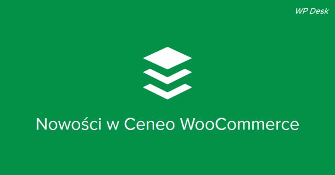Nowości w Ceneo WooCommerce