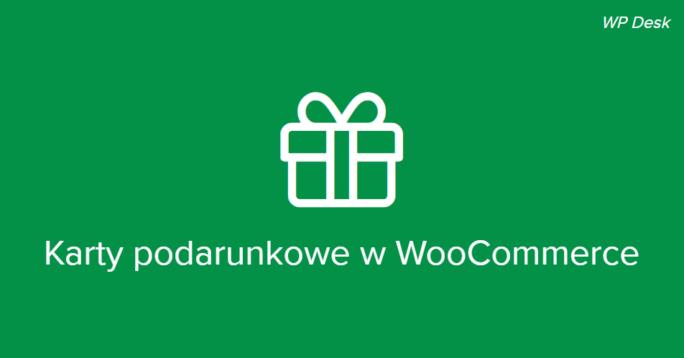 Karty podarunkowe WooCommerce