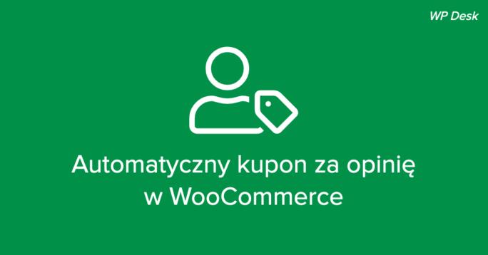 WooCommerce kupon za opinię