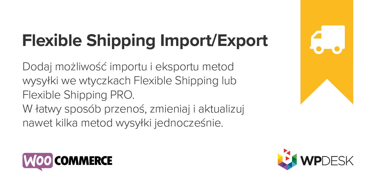 Flexible Shipping Import Export WooCommerce