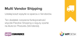 Multi Vendor Shipping dla WooCommerce